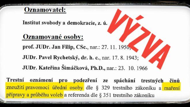VÝZVA INSTITUTU SVOBODY A DEMOKRACIE (ISDe) ÚSTAVNÍM ČINITELŮM ČR
