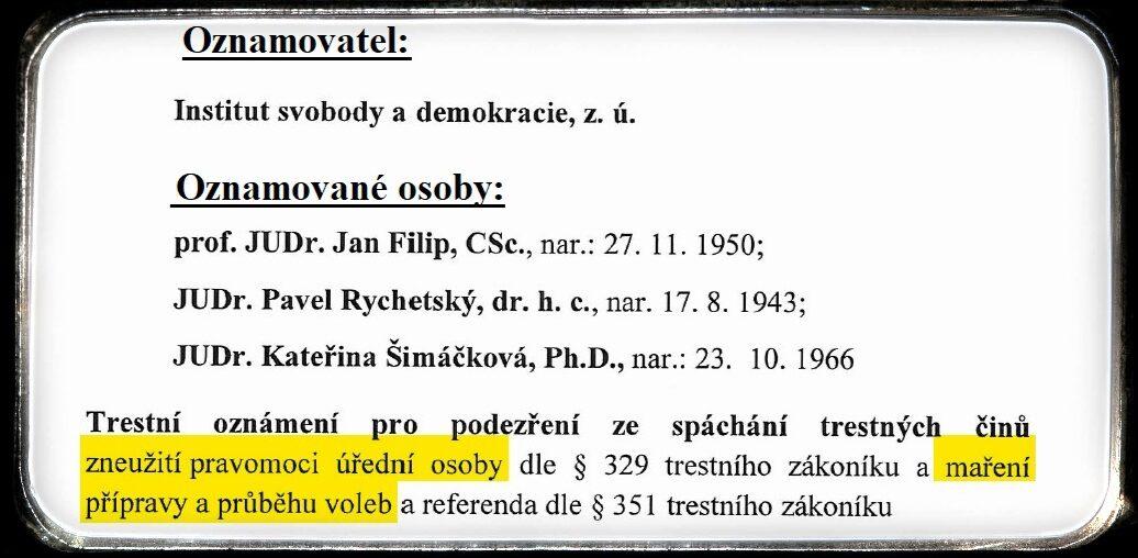 Prohlášení Institutu svobody a demokracie ktrestnímu oznámení na soudce Ústavního soudu ČR